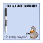 Entry level management skill: motivation thru fear dry erase boards