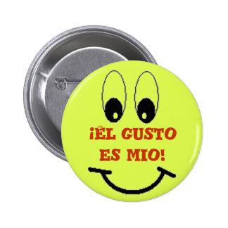 ¡Entusiasmo es del EL mio! Pin Redondo 5 Cm