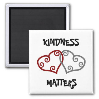 Entwined Hearts Kindness Matters 2 Inch Square Magnet