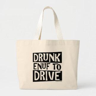 Enuf borracho a conducir bolsa tela grande