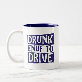Enuf borracho a conducir taza