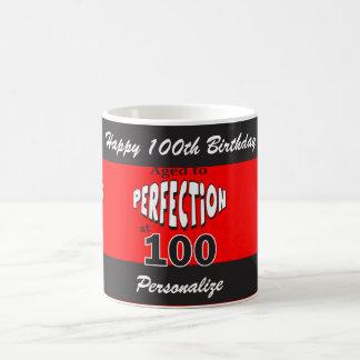Envejezca a la perfección en el 100o cumpleaños taza de café