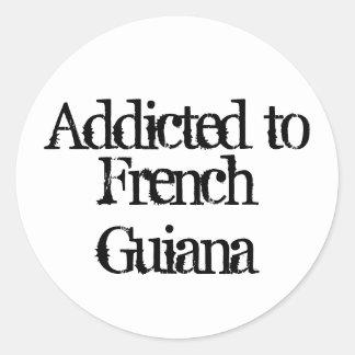 Enviciado a la Guayana Francesa Pegatina Redonda