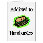 Enviciado a las hamburguesas tarjeta