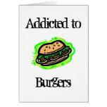 Enviciado a las hamburguesas tarjetas