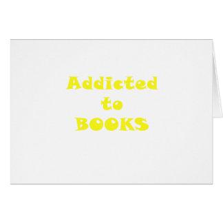 Enviciado a los libros tarjeta de felicitación