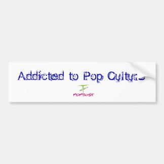 Enviciado al cultura Pop - pegatina para el parach Pegatina De Parachoque