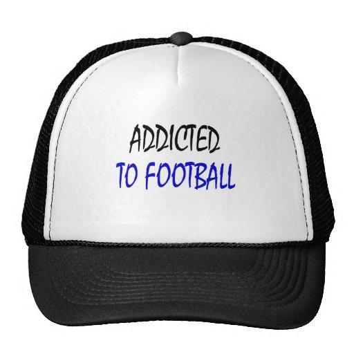 Enviciado al fútbol gorros