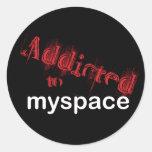 Enviciado al myspace etiqueta redonda