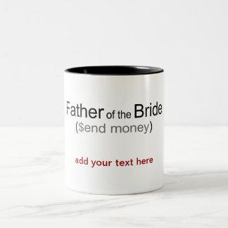 Envíe al padre del dinero de la taza de la novia