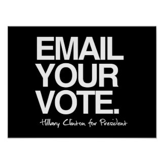 Envíe por correo electrónico su voto - Hillary Póster