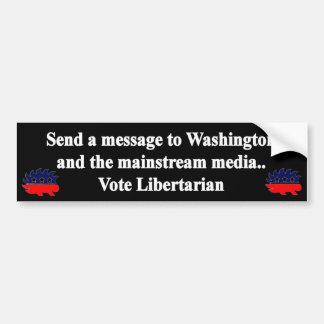 Envíe un mensaje - libertario del voto pegatina para auto