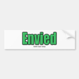 Envied Bumper Sticker