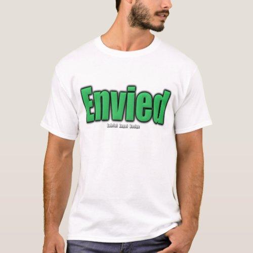 Envied T_Shirt