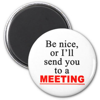 Envíele a un humor sarcástico de la oficina de la  imán redondo 5 cm