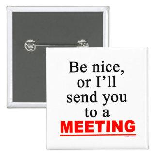 Envíele a un humor sarcástico de la oficina de la  pin cuadrado