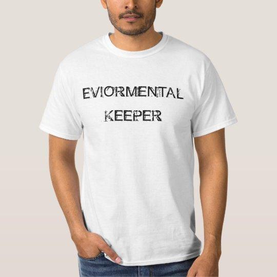 Enviormental Keeper T-Shirt