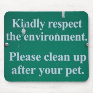 Enviromental sign mouse pad