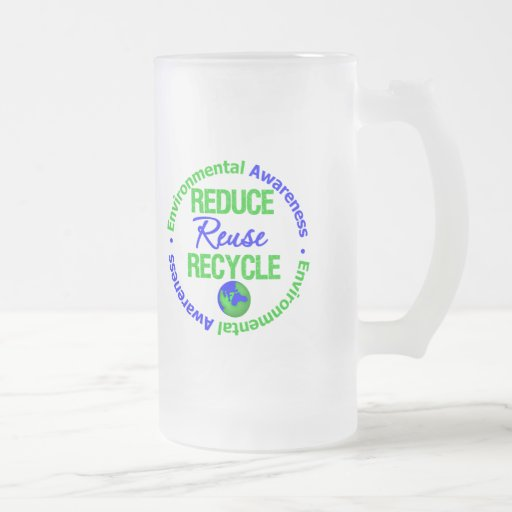 Environment Reduce Reuse Recycle 16 Oz Frosted Glass Beer Mug