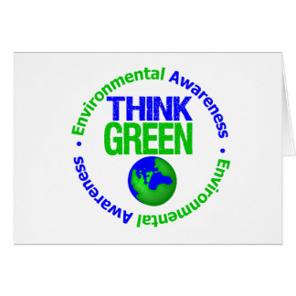 Environment THINK GREEN Save Our Planet Greeting Card