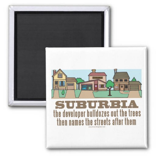 Environmental Curb Suburban Sprawl 2 Inch Square Magnet