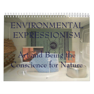 Environmental Expressionism Wall Calendars