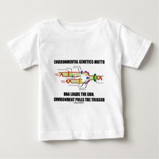 Environmental Genetics Motto DNA Loads Environment Baby T-Shirt