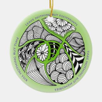Environmental Mantra for Hikers & Mountain Climber Ceramic Ornament