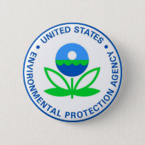 Environmental Protection Agency EPA Pinback Button