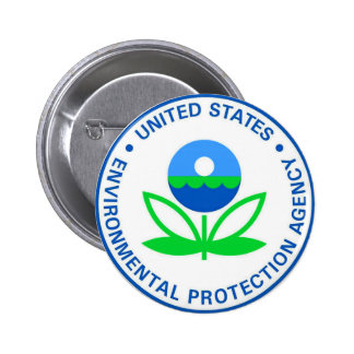Environmental Protection Agency EPA Pinback Button