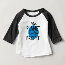Environmental Protection - planet emergency for Baby T-Shirt