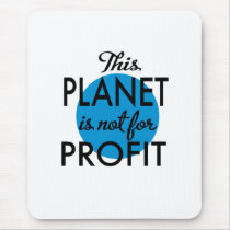 Environmental Protection - planet emergency for Mouse Pad