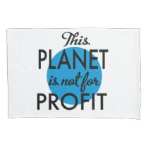 Environmental Protection - planet emergency for Pillow Case