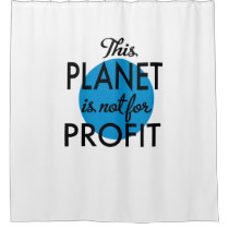 Environmental Protection - planet emergency for Shower Curtain