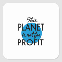 Environmental Protection - planet emergency for Square Sticker