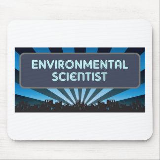 Environmental Scientist Marquee Mouse Pad