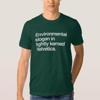 Environmental Slogan Design - Helvetica T Shirts