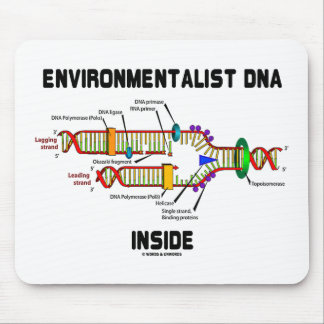 Environmentalist DNA Inside (DNA Replication) Mouse Pad