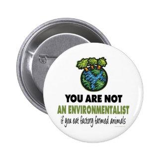 Environmentalist = Vegan, Vegetarian Pinback Button
