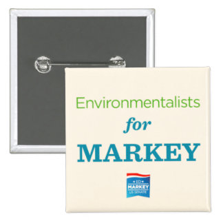 ENVIRONMENTALISTS FOR MARKEY 2 INCH SQUARE BUTTON