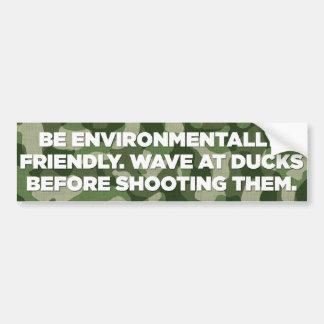 Environmentally Friendly Duck Hunting 2 Bumper Sticker