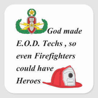 EOD - Firefighter Heroes Square Sticker