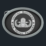 """EOD Senior ISoTF Oval Belt Buckle<br><div class=""""desc"""">EOD Senior badge with Initial Success or Total Failure.   Background color can be changed (depending on product type) and image can be resized/moved by using customize button.</div>"""