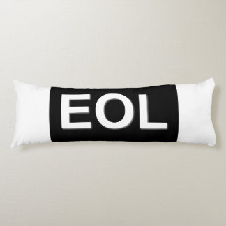 EOL End Of Life Body Pillow
