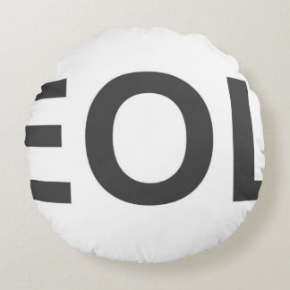 EOL End Of Life Round Pillow