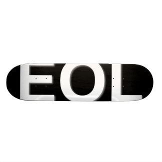 EOL End Of Life Skateboard Deck