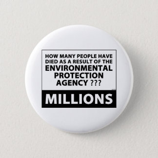 EPA Kills Millions Pinback Button