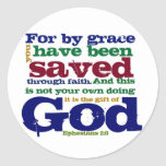 Eph 2:8  For by grace you have been saved through Classic Round Sticker
