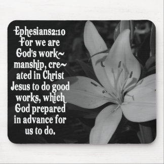 EPHESIANS 2:10 BIBLE SCRIPTURE QUOTE MOUSE PAD