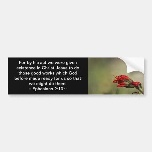 Ephesians 2:10 bumper sticker